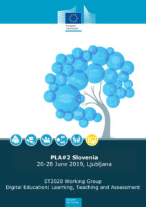 ET2020 Working Group Digital Education: Learning, Teaching and Assessment, PLA#2 Slovenia 26-28 June 2019, Ljubljana